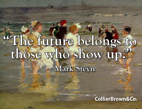 The future belongs to those who show up